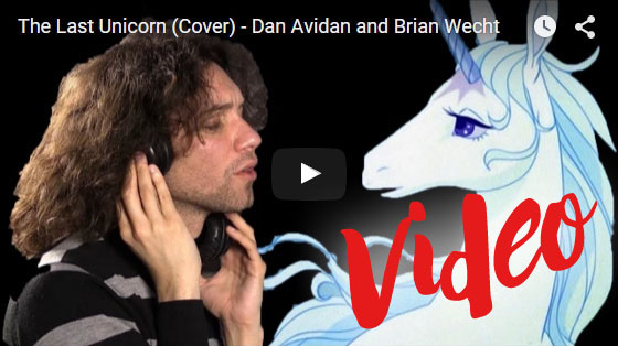 Video image of The Last Unicorn (Cover) by Dan Avidan and Brian Wecht